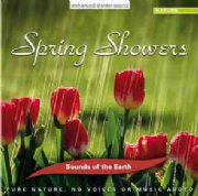 Spring Showers - Sounds of the Earth
